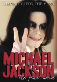 Cover Michael Jackson - Thank You For The Music - The Final Word [DVD]